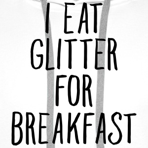 I Eat Glitter For Breakfast T-shirts - Premiumluvtröja herr