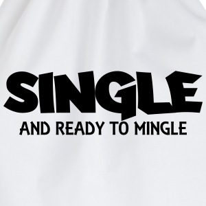 Single and ready to mingle T-shirts - Gymtas