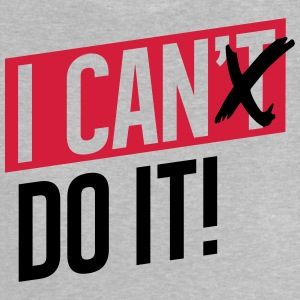 I CAN DO IT T-Shirts - Baby T-Shirt