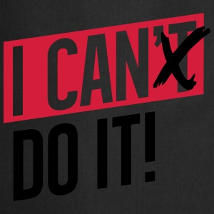 I CAN DO IT T-Shirts - Kochschürze