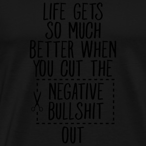 Cut The Negative Bullshit Out... Débardeurs - T-shirt Premium Homme