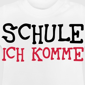 Schule ich komme T-Shirts - Baby T-Shirt