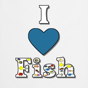 I love fish 1 Tee shirts - Tablier de cuisine