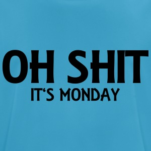 Oh Shit - It's Monday Tops - mannen T-shirt ademend