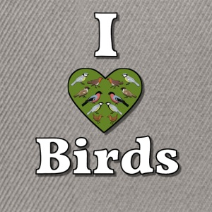 I love birds Shirts - Snapback cap