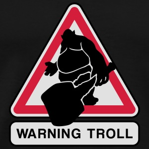 warning troll Mugs & Drinkware - Men's Premium T-Shirt