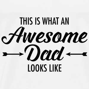This Is What AN Awesome Dad Looks Like Tops - Mannen Premium T-shirt