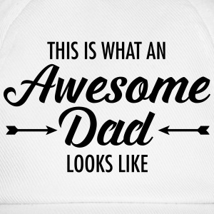 This Is What AN Awesome Dad Looks Like T-shirts - Basebollkeps