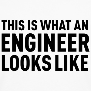 This Is What An Engineer Looks Like T-skjorter - Premium langermet T-skjorte for menn