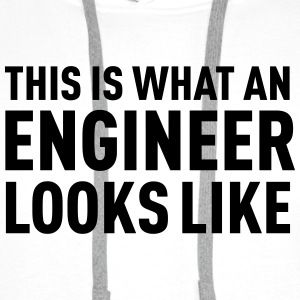 This Is What An Engineer Looks Like Camisetas - Sudadera con capucha premium para hombre