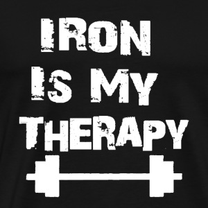 Iron Is My Therapy - T-shirt Premium Homme