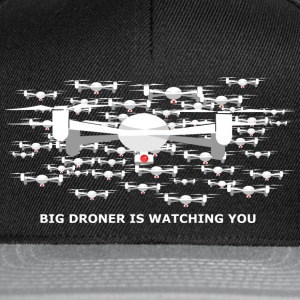 big drone is watching you T-Shirts - Snapback Cap