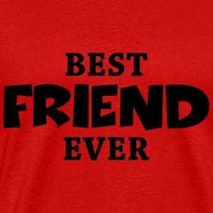 Best friend ever Long Sleeve Shirts - Men's Premium T-Shirt
