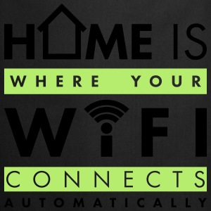 Home is where your wifi connects automatically Pullover & Hoodies - Kochschürze