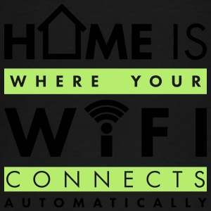 Home is where your wifi connects automatically Pullover & Hoodies - Männer Premium T-Shirt