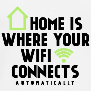 Home is where your wifi connects automatically Sonstige - Männer Premium T-Shirt