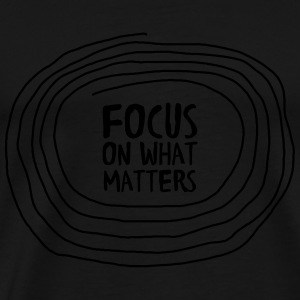 Focus On What Matters Tanktoppar - Premium-T-shirt herr