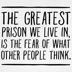 The Greatest Prison We Live In... T-Shirts - Baseball Cap