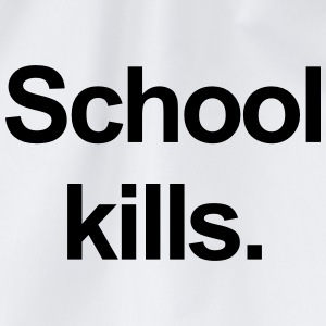 school kills T-shirts - Gymtas