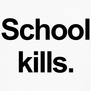school kills T-Shirts - Men's Premium Longsleeve Shirt