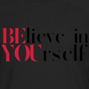Believe In Yourself Tops - Men's Premium Longsleeve Shirt
