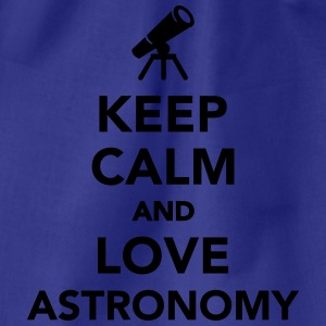 Keep calm and love astronomy T-Shirts - Turnbeutel