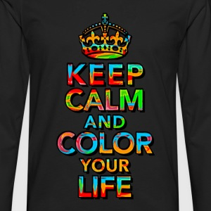 KEEP CALM, quotes, funny, color, crown, slogan T-Shirts - Men's Premium Longsleeve Shirt