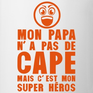papa pas cape mais mon super heros Sweat-shirts - Tasse