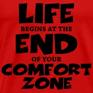 Life begins at the end of your comfort zone Langarmshirts - Männer Premium T-Shirt
