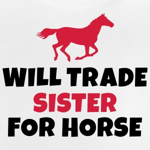 Will trade Sister for horse Manches longues - T-shirt Bébé