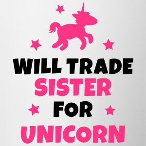 Will trade sister for unicorn Hoodies - Mug