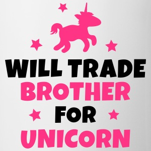 Will trade brother for unicorn T-shirts - Kop/krus