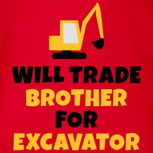 Will trade brother for excavator Manches longues - Body bébé bio manches courtes