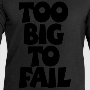 TOO BIG TO FAIL Overweight Quotes (S) T-shirts - Sweatshirt herr från Stanley & Stella