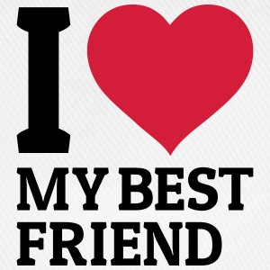 I love my best friend Camisetas - Gorra béisbol