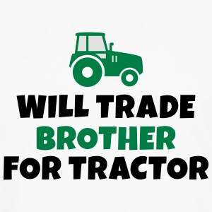 Will trade brother for tractor kommer handeln bror för traktor T-shirts - Långärmad premium-T-shirt herr