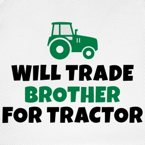 Will trade brother for tractor kommer handeln bror för traktor Långärmade T-shirts - Basebollkeps