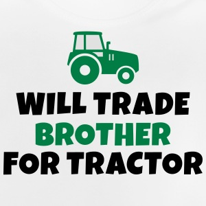 Will trade brother for tractor vil samhandel bror for traktor Langærmede shirts - Baby T-shirt