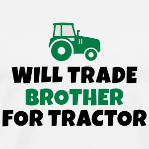 Will trade brother for tractor negociará a hermano para el tractor Manga larga - Camiseta premium hombre