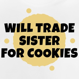 Will trade sister for cookies Tröjor - Baby-T-shirt
