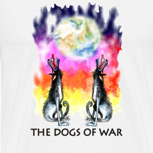 The Dogs of War - Männer Premium T-Shirt
