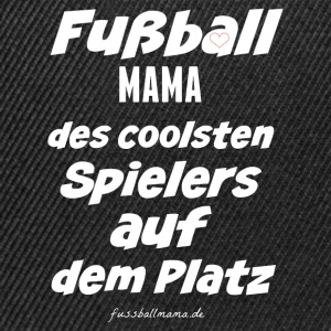 Fußball Mama  Pullover & Hoodies - Snapback Cap
