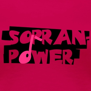 Sopran-Power - Frauen Premium T-Shirt