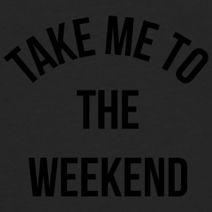 Take Me To The Weekend  Krus & tilbehør - Herre premium T-shirt med lange ærmer