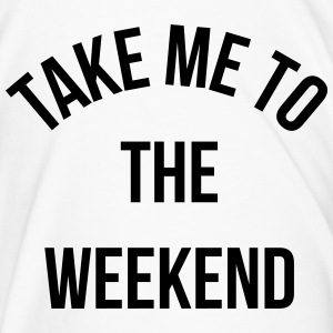 Take Me To The Weekend  Bouteilles et Tasses - T-shirt Premium Homme