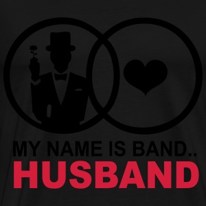 My name is Band..Husband Felpe - Maglietta Premium da uomo