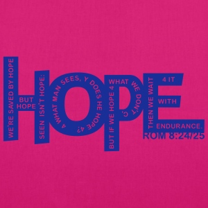 HOPE - Rom 8 24 - 1 Color Vector Hoodies & Sweatshirts - EarthPositive Tote Bag