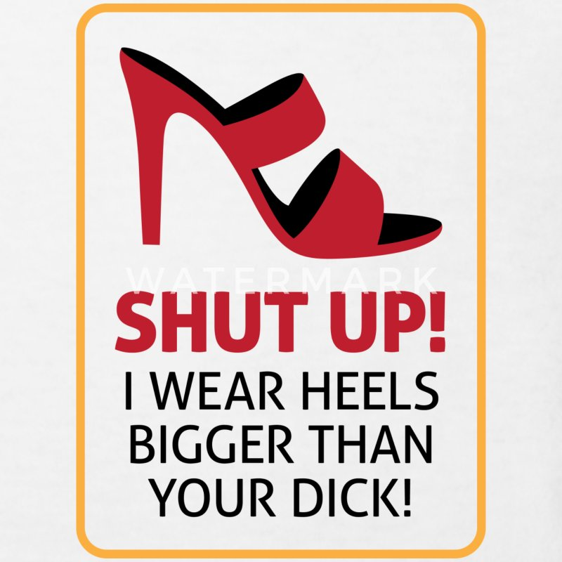 My high heels are bigger than your dick! Shirts - Kids' Organic T-shirt