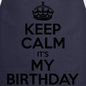 Keep Calm Its My Birthday T-Shirts - Cooking Apron