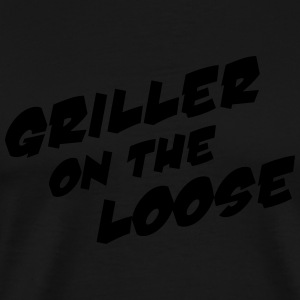 Griller On The Loose - Männer Premium T-Shirt